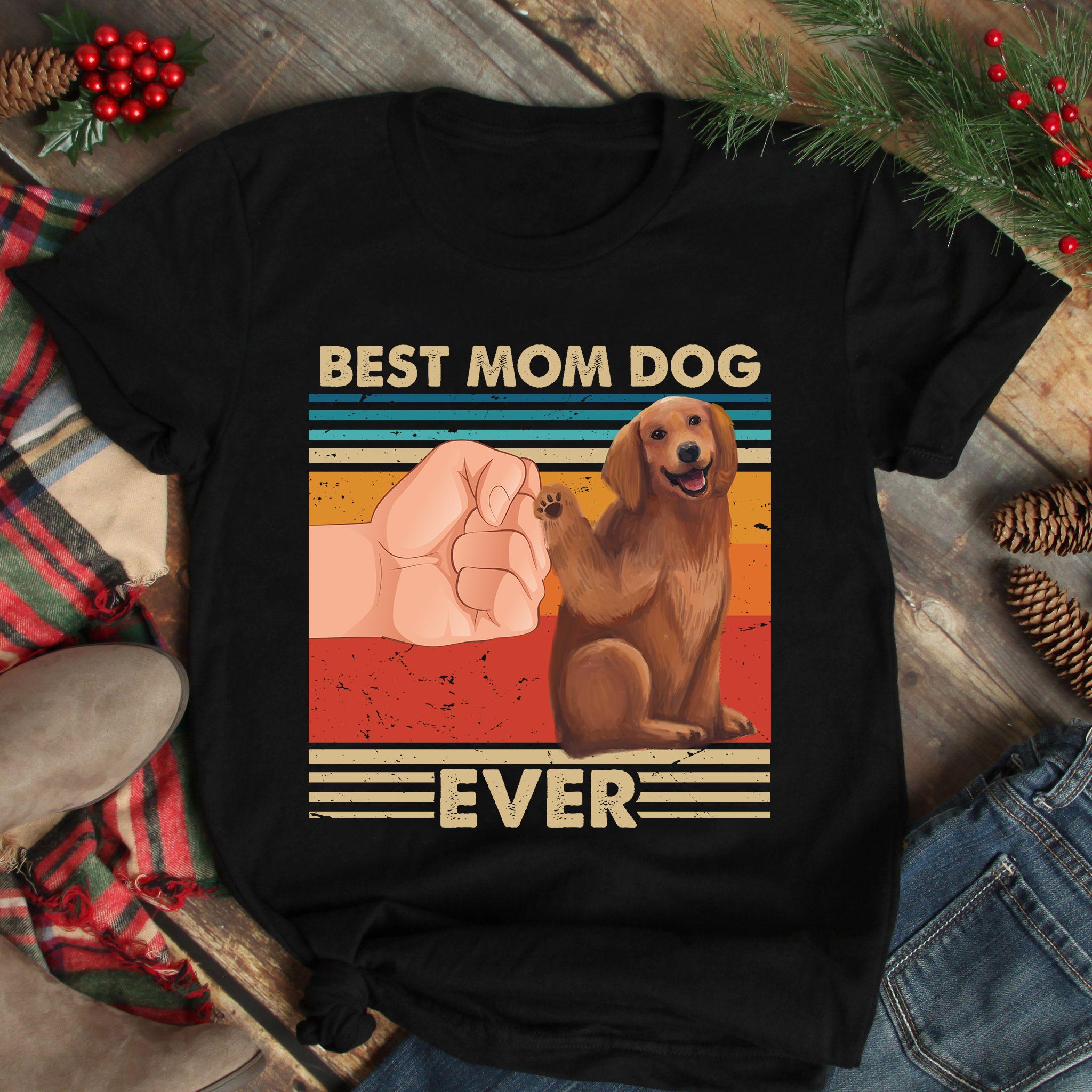 Vintage Best Mom Ever Shirt Best Golden Dog Mom Ever