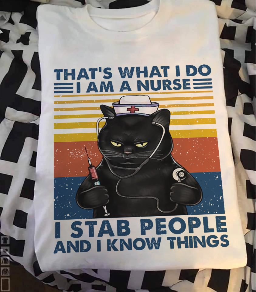 Vintage Nurse Cat Shirt I Stab People And I Know Things