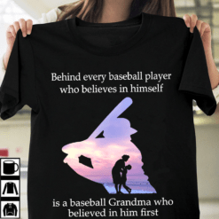 Behind Every Baseball Player Is A Baseball Grandma Shirt