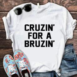 Official Cruzin For A Bruzin Shirt Ted Cruz
