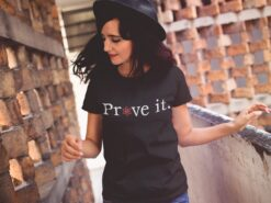 Prove It Shirt Atom Science Lover