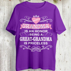 Being A Grandma Is An Honor Shirt Great Grnadma Priceless