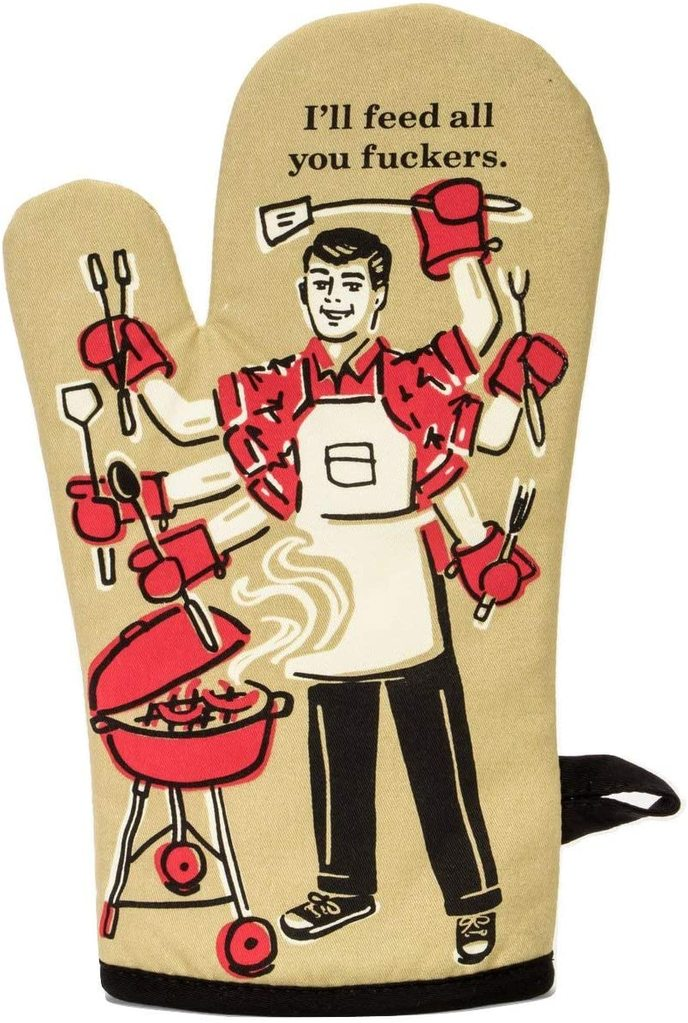 Ill-Feed-All-You-F-ckers-Oven-Mitts-Funny-Fathers-Day-gift-ideas