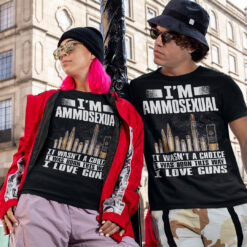 I'm Ammosexual I Love Guns Shirt 3