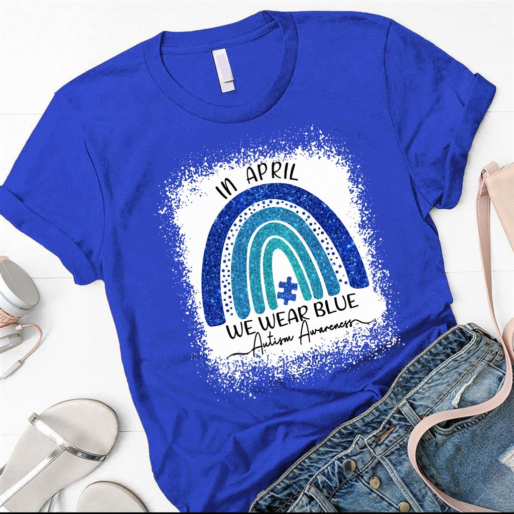 In April We Wear Blue Autism Awareness Shirt
