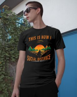 Kayaking This Is How I Social Distance Shirt