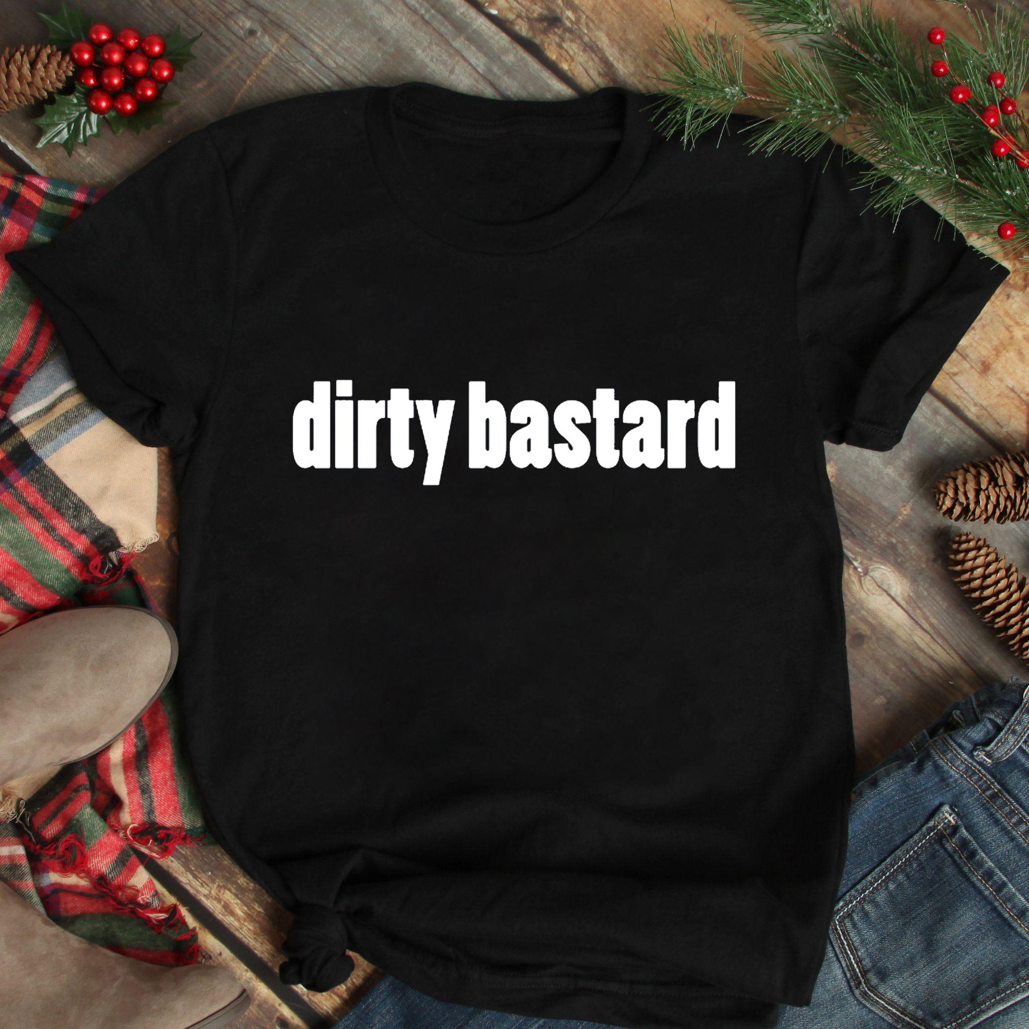 Obscene Lover Shirt Dirty Bastard
