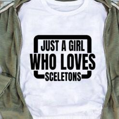 Obscene Lover Shirt Just A Girl Loves Sceletons