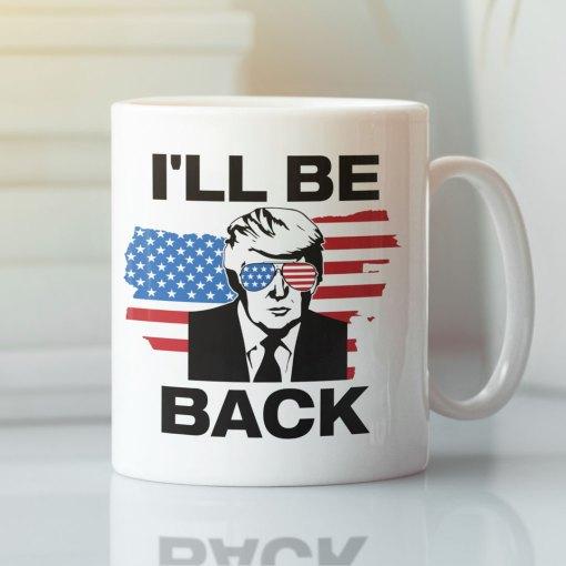 2024-Trump-Ill-Be-Back-Mug-US-Flag-Glasses-Trump-2024-election-gift