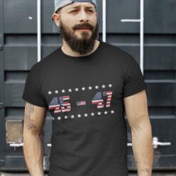 45 47 Trump 2024 T Shirt Support Donald Trump