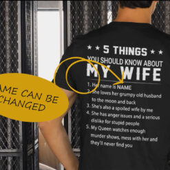 5 Things You Should Know About My Wife Personalized Shirt mockup