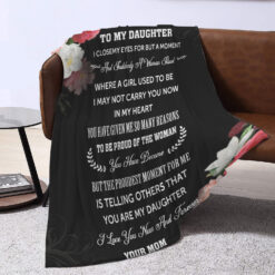 To My Daughter I Close My Eyes For Blanket Gift From Mom