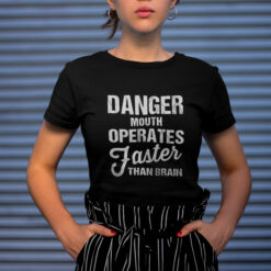 Danger Mouth Operate Faster Than Brain Shirt