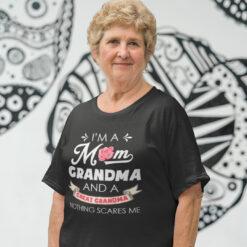 I'm A Mom Grandma And A Great Grandma Shirt