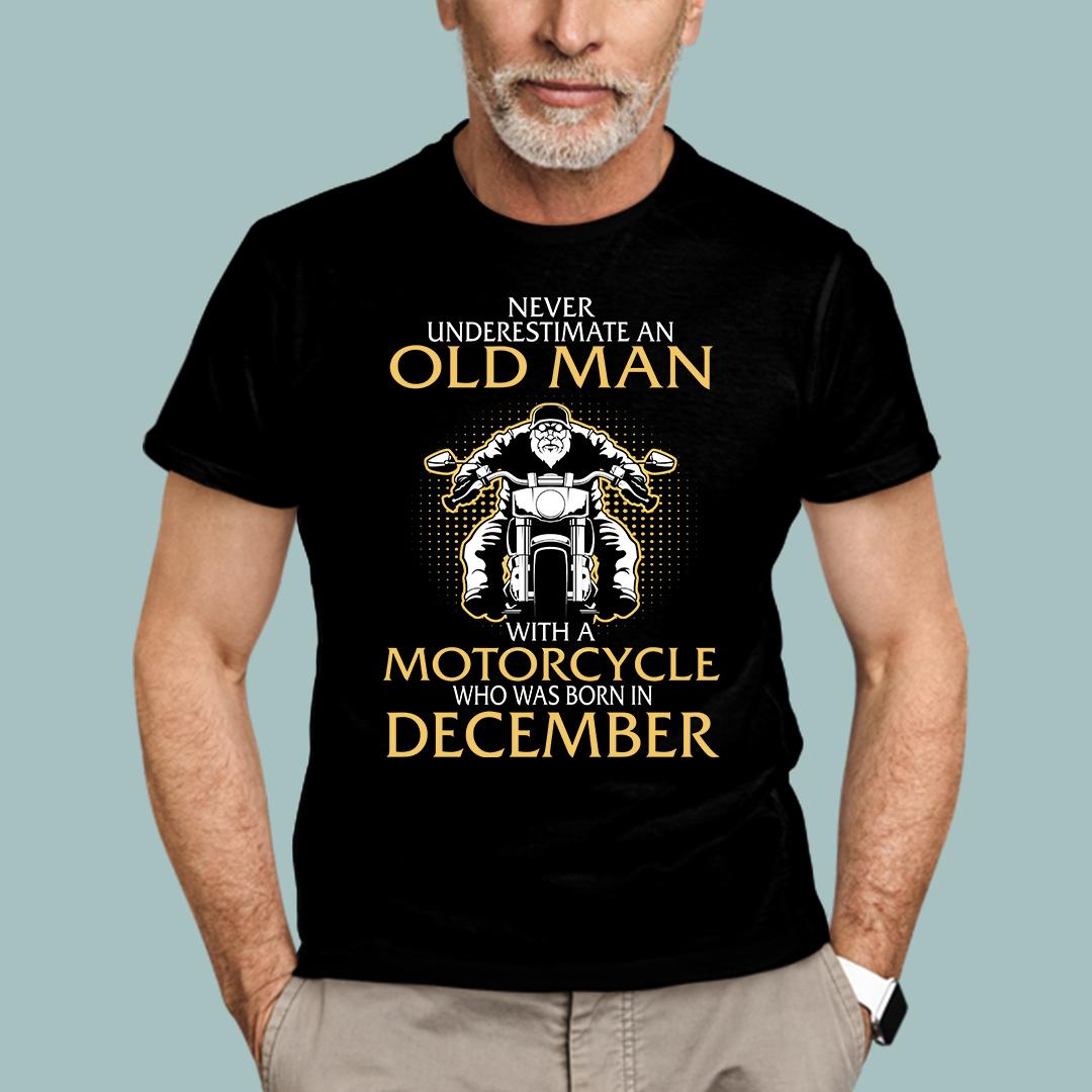 Old Man Motorcycle Born In December Shirt