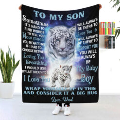 To My Son Blanket Tiger Dad And Son Fleece Blanket
