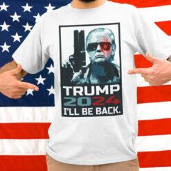 Trump 2024 Shirt I'll Be Back Gun Election