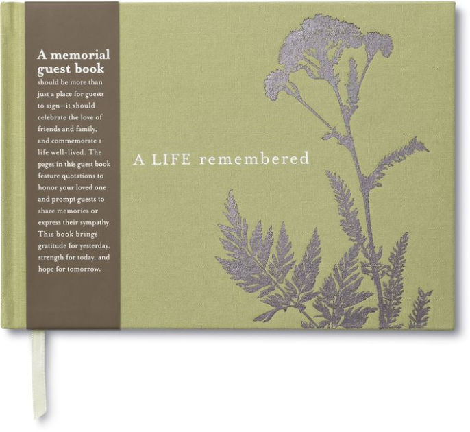 A Life Remembered — A Memorial Guest Book