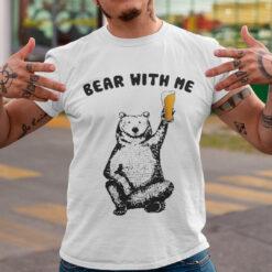 Bear With Me Camping Shirt