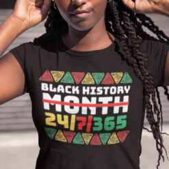 Black History 24/7/365 Juneteenth Shirt