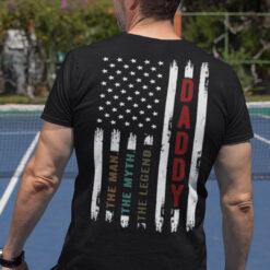 Daddy The Man The Myth The Legend US Flag Shirt