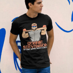 Donnie Stevenson Shirt Donnie 69 Hitting Approach Coach