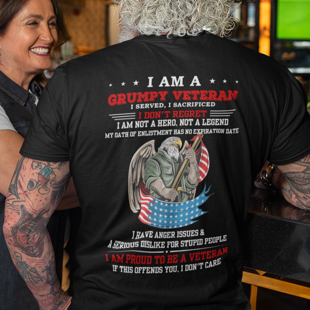 I Am A Grumpy Old Veteran Shirt I Served I Sacrificed