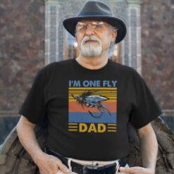 I'm One Fly Dad Fishing Dad Shirt mock
