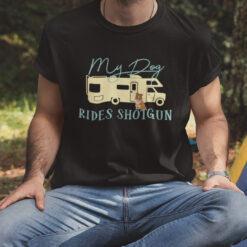 My Dog Rides Shortguns Border Collie Camping Shirt