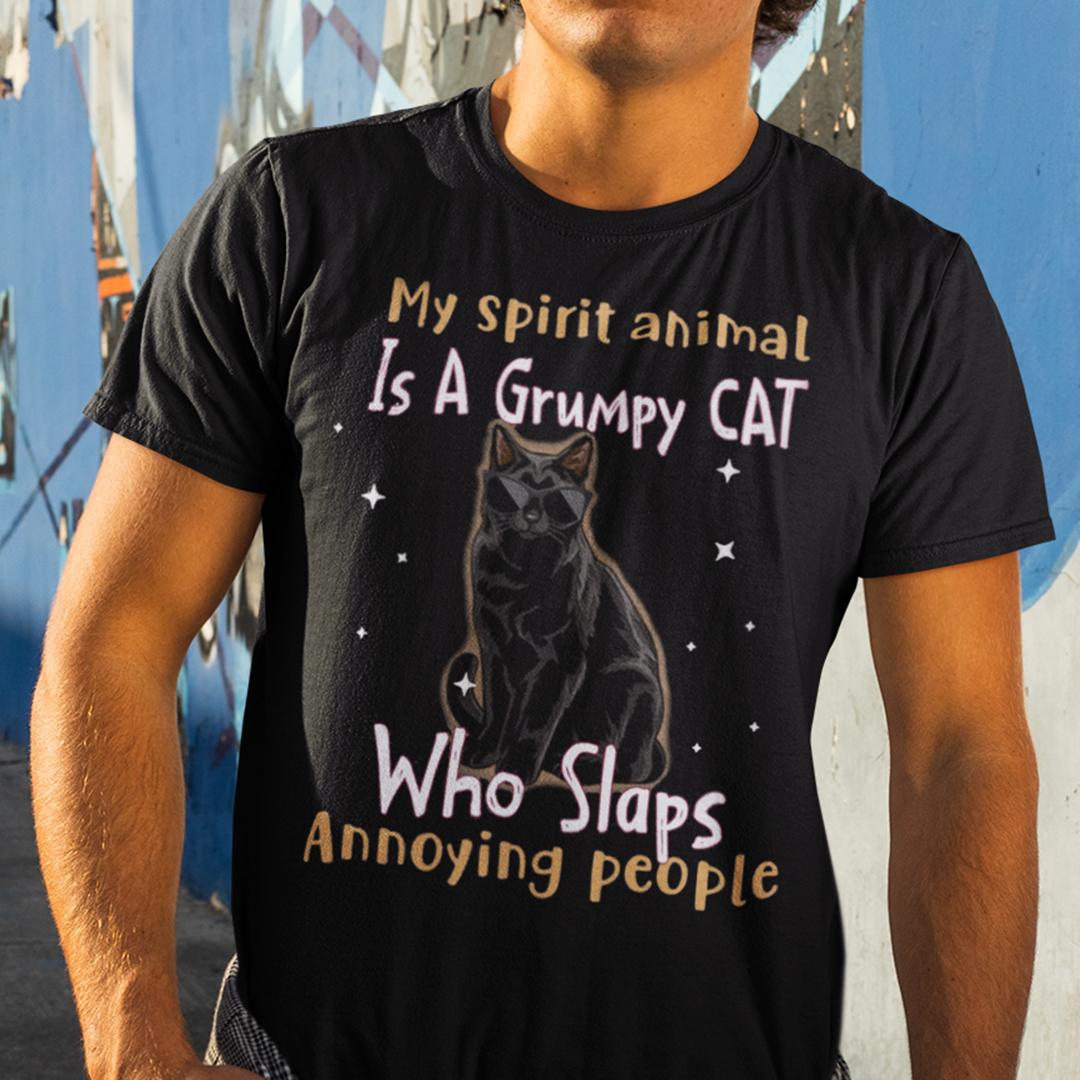 My Spirit Animal Is A Grumpy Cat Who Slaps Annoying People Shirt