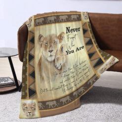 Never Forget Who You Are Lion Fleece Blanket