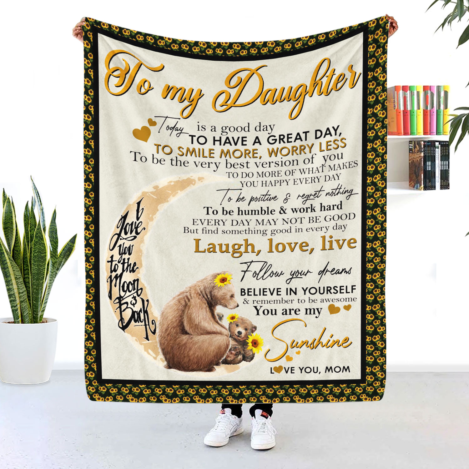 To My Daughter You Are My Sunshine Bear Blanket