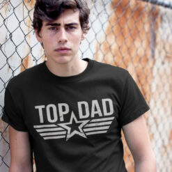 Top Dad Shirt Happy Father's Day