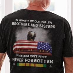 Vietnam Veteran Freedom Isn't Free Never Forgotten Shirt