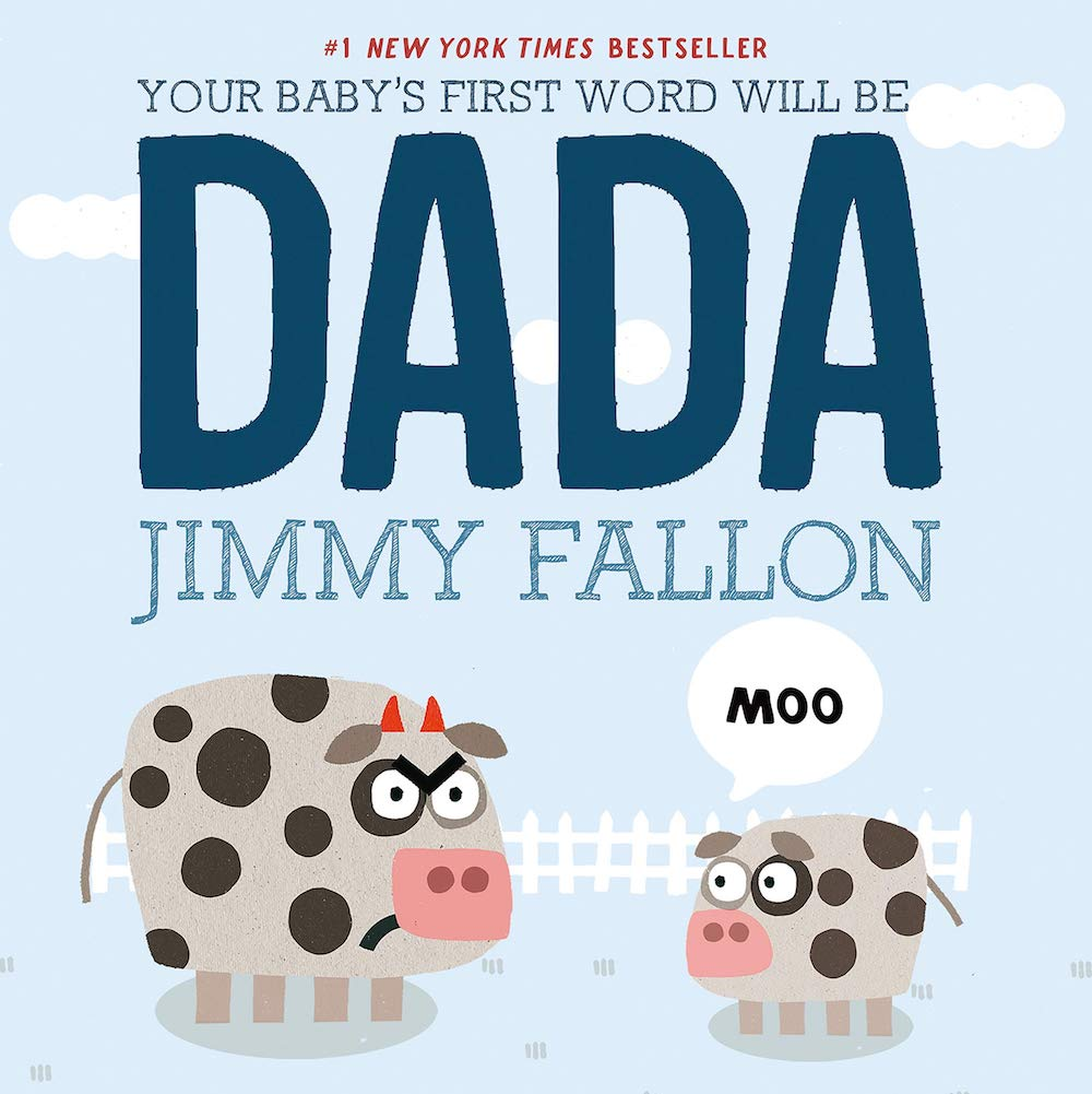Your Baby's First Word Will Be DADA- best gift ideas for daddy to be