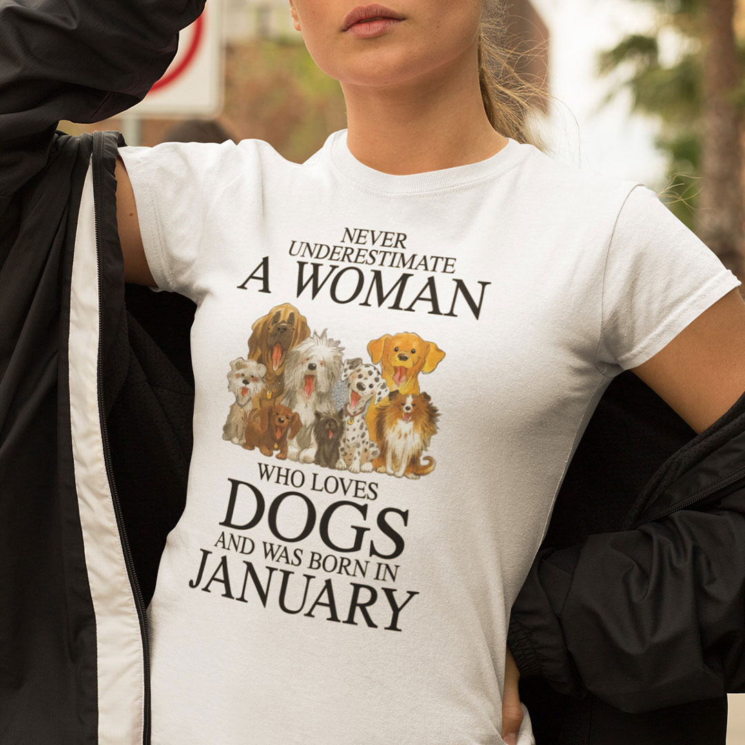A Woman Who Loves Dogs And Was Born In January Shirt