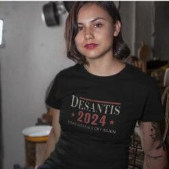 Desantis 2024 Make Liberals Cry Again Shirt