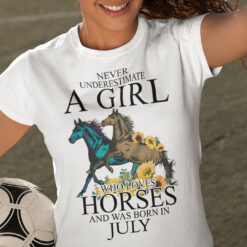 Horse Girl T Shirt Loves Horses And Was Born In July