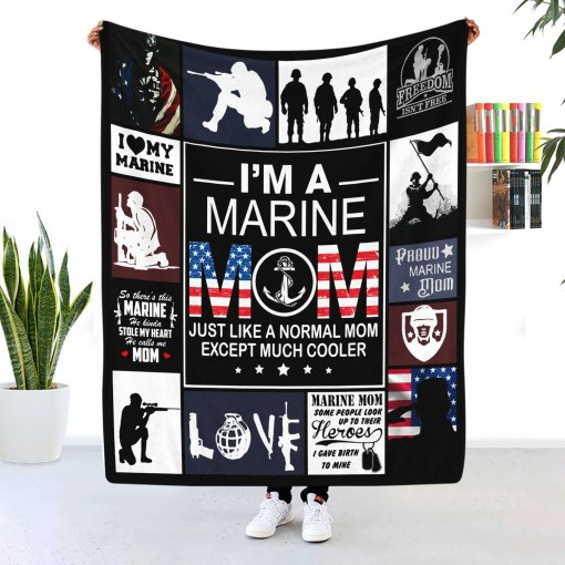I'm A Marine Mom Blanket A Normal Mom Except Much Cooler- Best Independence Day gift for mom