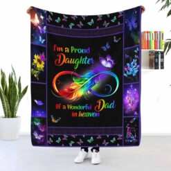 I'm A Proud Daughter Of A Wonderful Dad In Heaven Blanket