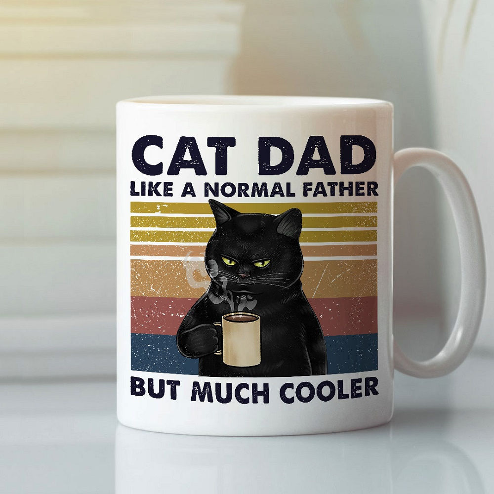 Like A Normal Father But Much Cooler Cat Dad Coffee Cup- best gifts for cat dads
