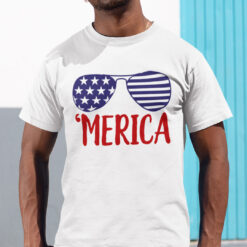 Merica 4th Of July Shirt America Sunglasses
