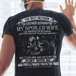 My Spoiled Wife Shirt She Was Born In December Skull Couple