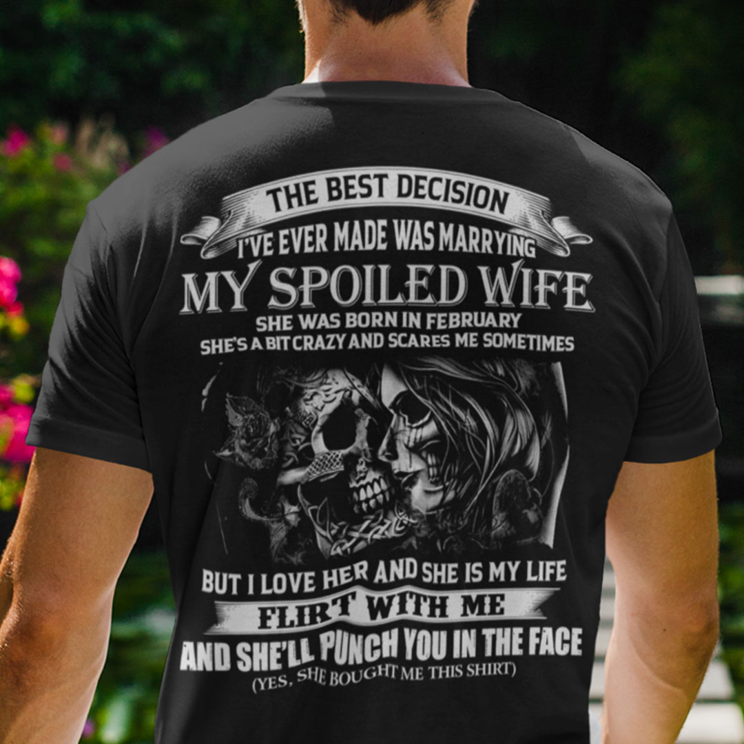 My Spoiled Wife Shirt She Was Born In February Skull Couple