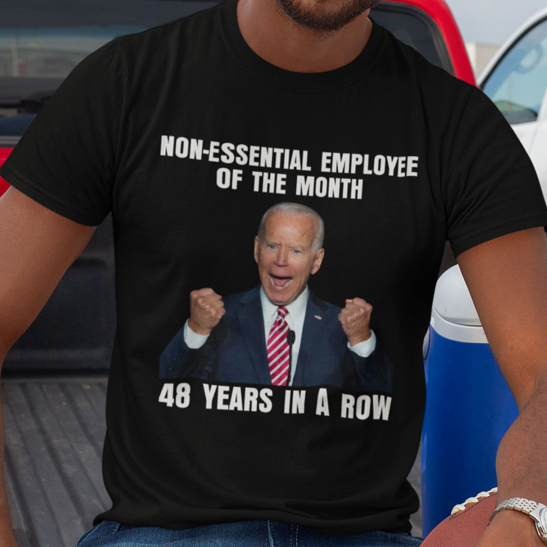 Non Essential Employee Of The Month 48 Years In A Row Shirt