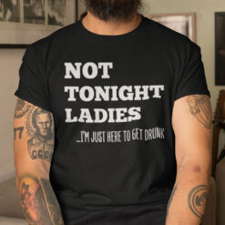 Not Tonight Ladies Shirt