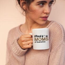 Quarantine Mothers Day Mug The Real Mom Of Quarantine