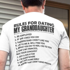 Rules For Dating My Granddaughter Shirt
