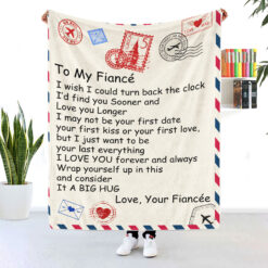To My Fiance I Love You Forever And Always Blanket