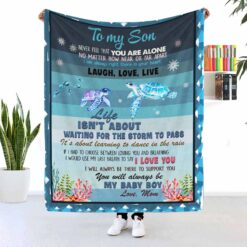 To My Son Never Feel That You Are Alone Turtle Blanket